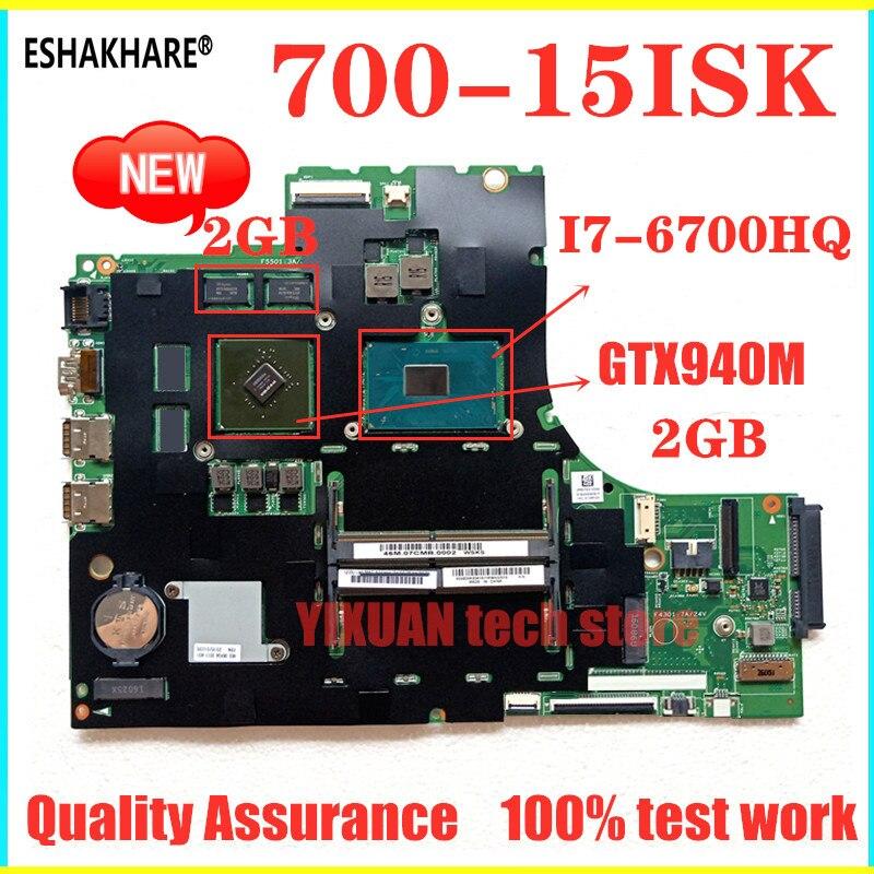 ESHAKHARE für Lenovo ideapad 700-15ISK laptop motherboard CPU xiaoxin700 I7-6700HQ GTX940M 100% test OK MB 15221-1M 448,06 r01