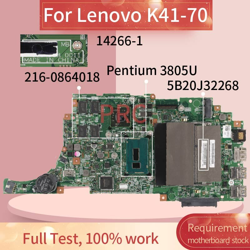 5B20J32268 لينوفو K41-70 بنتيوم 3805U اللوحة المحمول 14266-1 SR210 216-0864018 DDR3 اللوحة