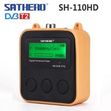 Sathero SH-110HD DVB-T DVB T2 Finder метр карманный наземный сигнал цифровой dvb-T2 тестер ТВ сигнала ЖК-экран dvbt2 sat finder