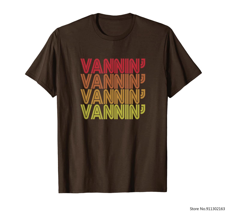 VANNIN' T Shirt Retro Vanner Vanning Nation Van Lifestyle