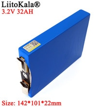 Liitokala 3.2V 32Ah battery pack LiFePO4 phosphate Large capacity 32000mAh Motorcycle Car motor batteries modification Nickel