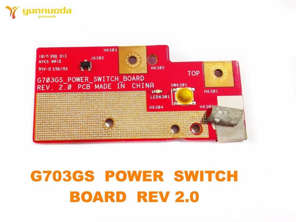 لوحة تبديل الطاقة الأصلية لـ ASUS G703GS, REV 2.0 ، تم اختبارها ، شحن مجاني جيد