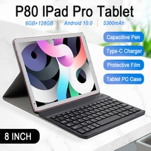 8.0INCH IPad Pro Tablet 6GB RAM 128GB ROM  Android 10.0 Tablets 5300mAh MTK6797 10Core Android Table