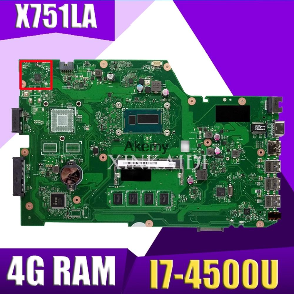 Placa base XinKaidi X751LA para ordenador portátil ASUS X751LA X751LAB X751LD X751L X751 placa base original 4G RAM I7-4500U