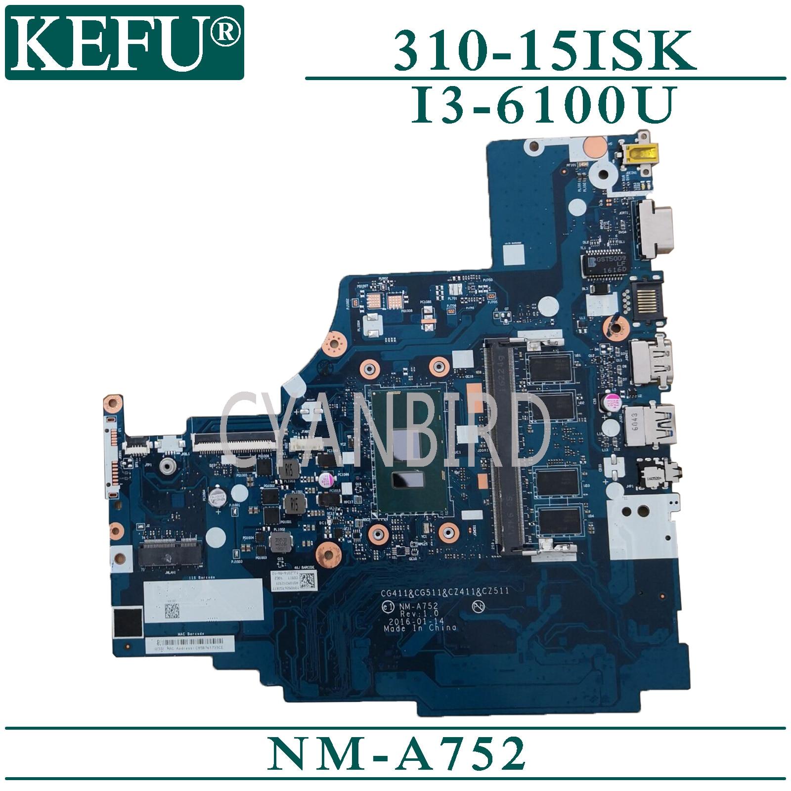 KEFU NM-A752 اللوحة الأصلية لينوفو 310-15ISK مع 4GB-RAM I3-6100U/6006U اللوحة المحمول