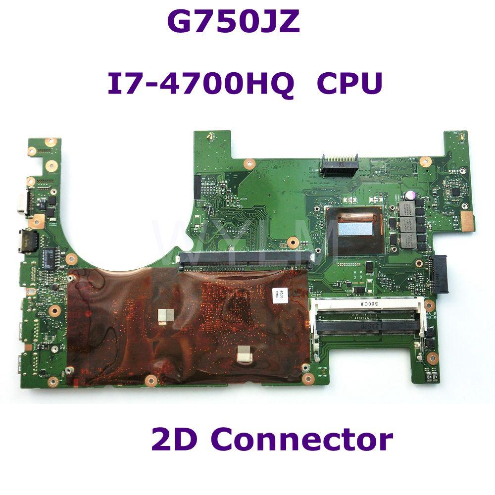 G750JZ مع i7-4700HQ CPU 2D موصل اللوحة الأم ل ASUS G750J G750JZ G750JY اللوحة المحمول 60NB04K0-MB1001