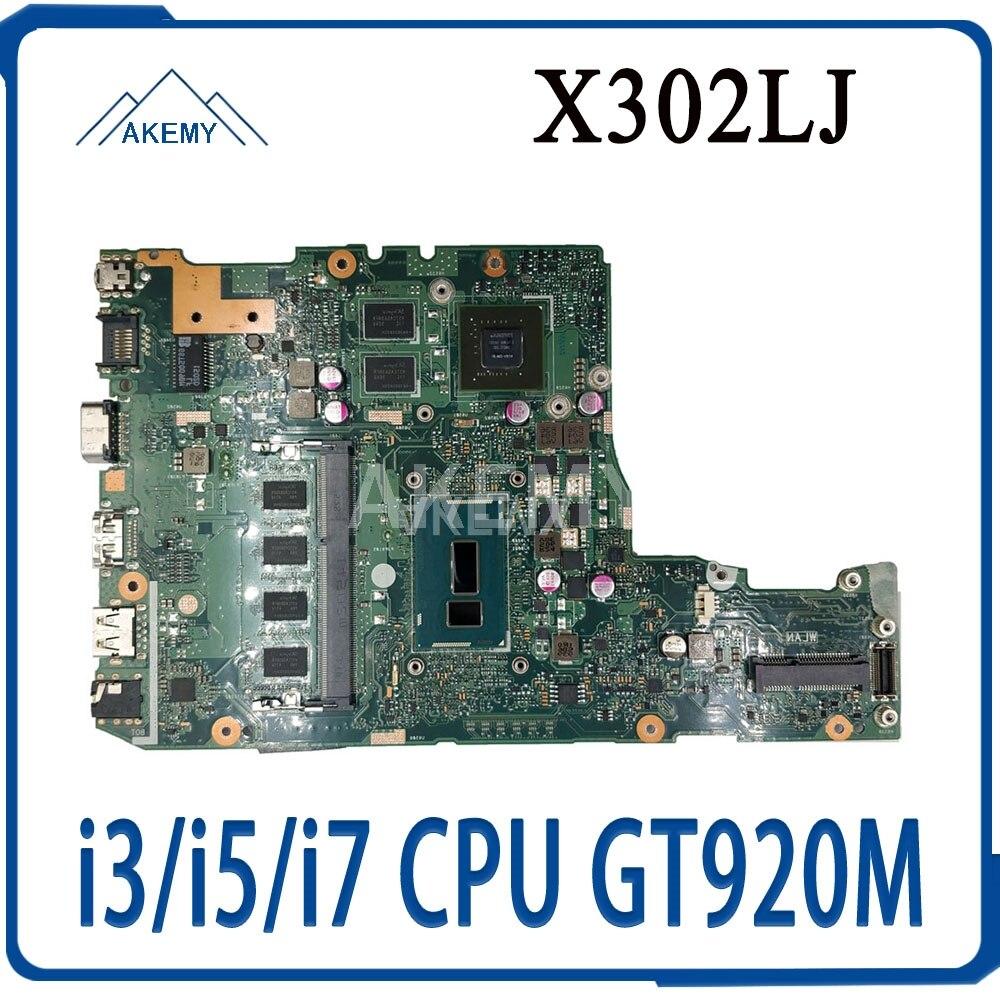 Akemy X302LJ MAIN_BD._ 4G i3/i5/i7 CPU GT920M V2G 90NB07V0-R00010 اللوحة الأم ل For Asus X302LA X302LJ الكمبيوتر المحمول اللوحة الرئيسية 100% اختبارها