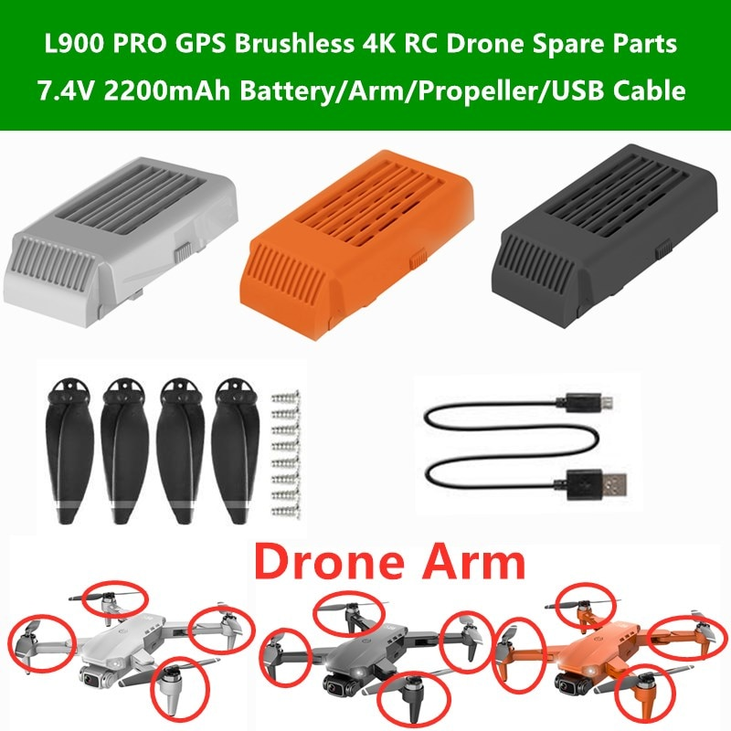 L900 PRO GPS Brushless 4K RC Drone Spare Parts 7.4V 2200mAh Battery/Arm/Propeller/USB Cable For L900
