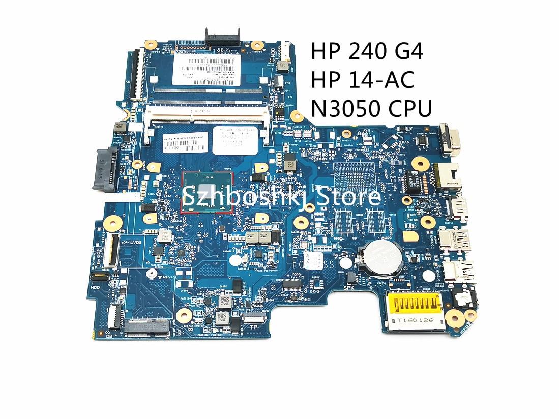 لوحة أم للكمبيوتر المحمول 814051-001 814051-601 814051-501 متوافقة مع HP 240 G4 14-AC مع SR29H N3050 CPU 6050A2730601-MB-A01 اختبار اللوحة الرئيسية OK