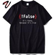 Programmeur T-shirt hommes maths T-shirt Humor faux parce que son vrai plaisanterie T-shirt lait différentiel est fromage 100% couverture en coton t-shirts