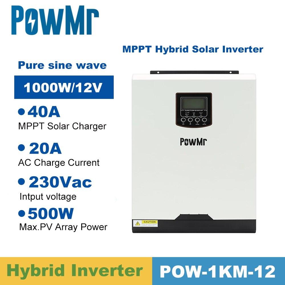 PowMr-عاكس للطاقة الشمسية 1 كيلو فولت أمبير ، 1000 واط ، 12 فولت ، موجة جيبية نقية ، 40 أمبير MPPT ، خارج الشبكة ، 220 فولت ، هجين ، 20 أمبير ، شاحن تيار مترد...