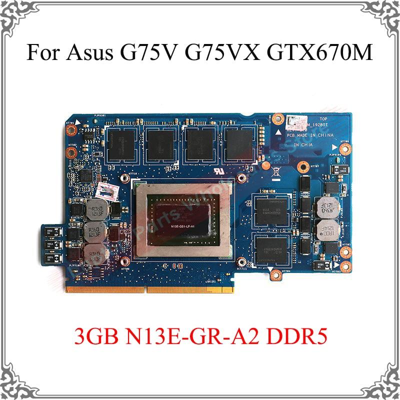 الأصلي محمول G75VX الجرافيك بطاقة N13E-GR-A2 ل Asus G75V G75 GTX670M 3GB N13E-GS1-LP-A1 DDR5 عرض الفيديو بطاقة اختبار العمل