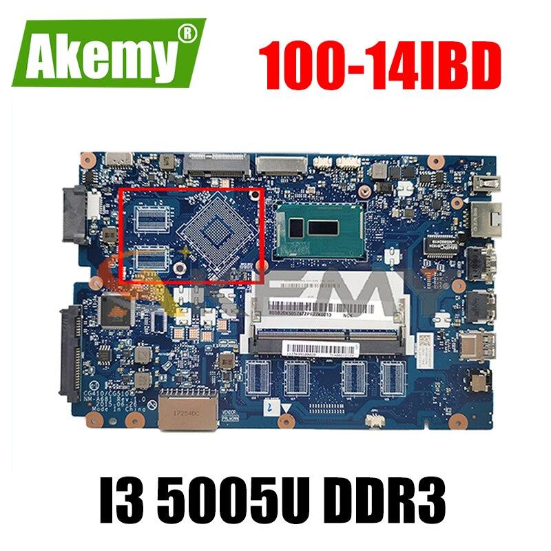 Akemy CG410/CG510 NM-A681 اللوحة لينوفو 100-14IBD اللوحة المحمول CPU I3 5005U DDR3 100% اختبار العمل