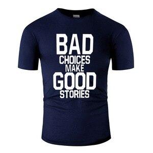 Смешной плохой выбор сделать хороший Мужская футболка комиксов футболка человек короткий рукав 100% хлопок Поп Топ тройник