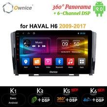 Ownice Octa Core lecteur DVD de voiture Android 9.0 voiture Radio GPS Navi 360 Panorama DSP 4G LTE SPDIF pour grande muraille vol stationnaire Haval H6