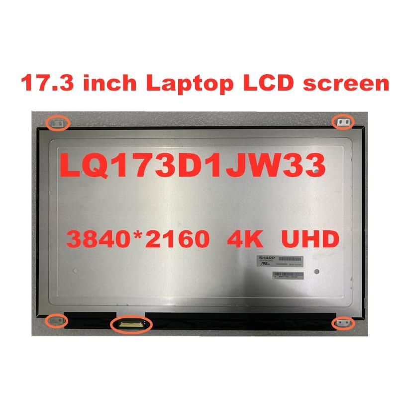 17.3-inch Laptop LCD LQ173D1JW33 B173ZAN01.0 for Dell precsion 7710 Alienware 17 R3 0CK7T7 3840 * 2160 4K