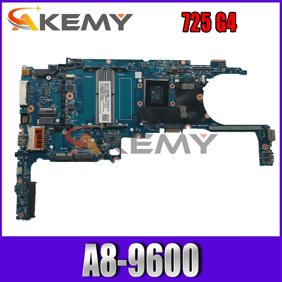 Akemy العلامة التجارية الجديدة ل HP EliteBook 725 G4 اللوحة الأم 6050A2834801-MB-A01 A8-9600 911737-601 اللوحة الرئيسية 100% اختبارها