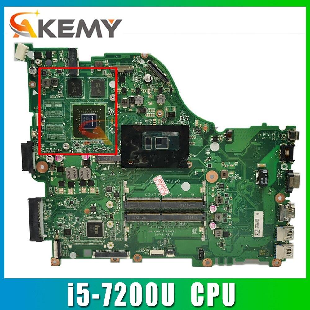 Akemy اللوحة الأم للكمبيوتر المحمول لشركة أيسر أسباير E5-575 i5-7200U اللوحة الأم DAZAAMB16E0 SR2ZU N16S-GT1-KA-A2 2GB DDR4