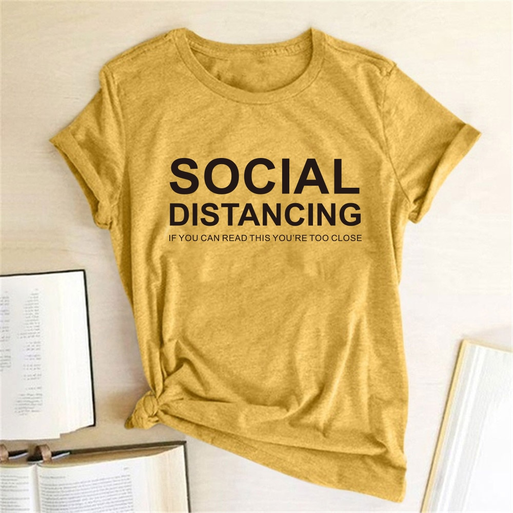 aliexpress - SOCIAL DISTANCING IF YOU CAN READ THIS YOU'RE TOO CLOSE Letter Women T-shirt Short Sleeve Summer T-shirt Tees Tops Ropa De Mujer