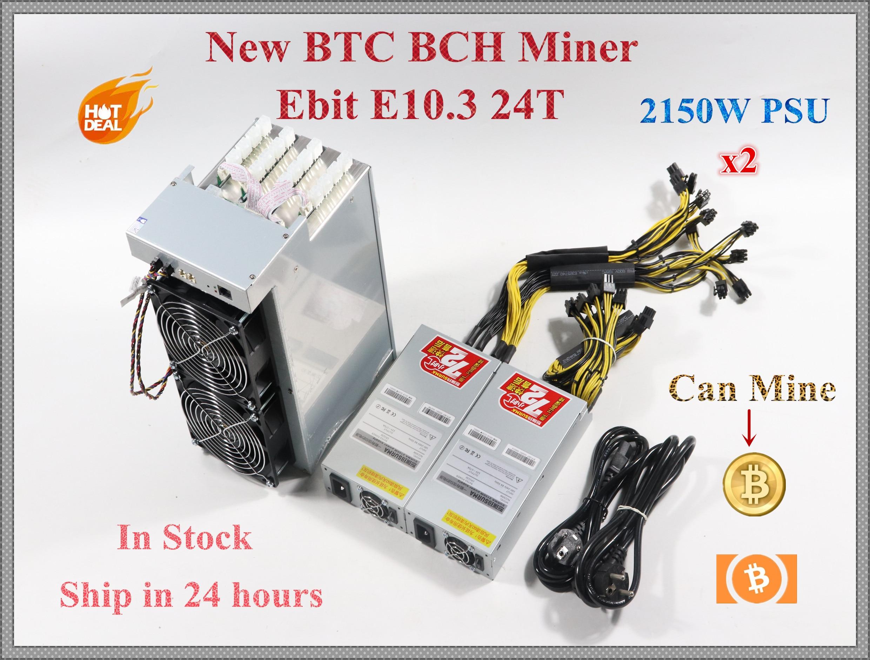 Ebit-جهاز تعدين اقتصادي ، جهاز تعدين E10.3 24TH/S مع PSU BCH BTC ، اقتصادي من BITMAIN Antminer S9 S9j S9k S9SE S11 S15 T9 T15 WhatsMiner M3