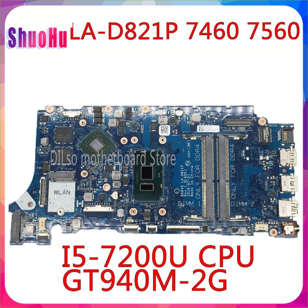 KEFU LA-D821P 07T87H 0V736W 05CPRV لديل انسبايرون 7460 7560 اللوحة BKD40 LA-D821P REV:1.0(A00) I5-7200U اختبار العمل 100%