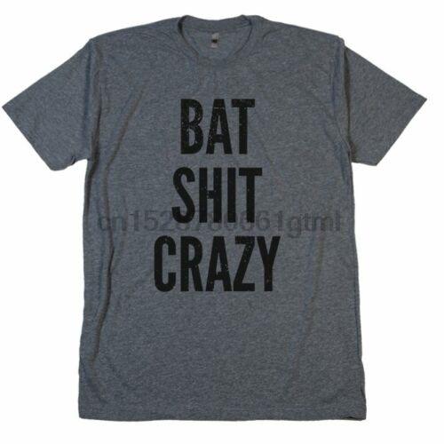 Bat sh! t louco t camisa zfg cadelas estar indo psicopata estressado jure palavras t