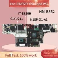 01yu211 for lenovo thinkpad p52 i7 8850h m1 4g laptop motherboard nm b562 sr3yz n18p q1 a1 ddr4 notebook mainboard