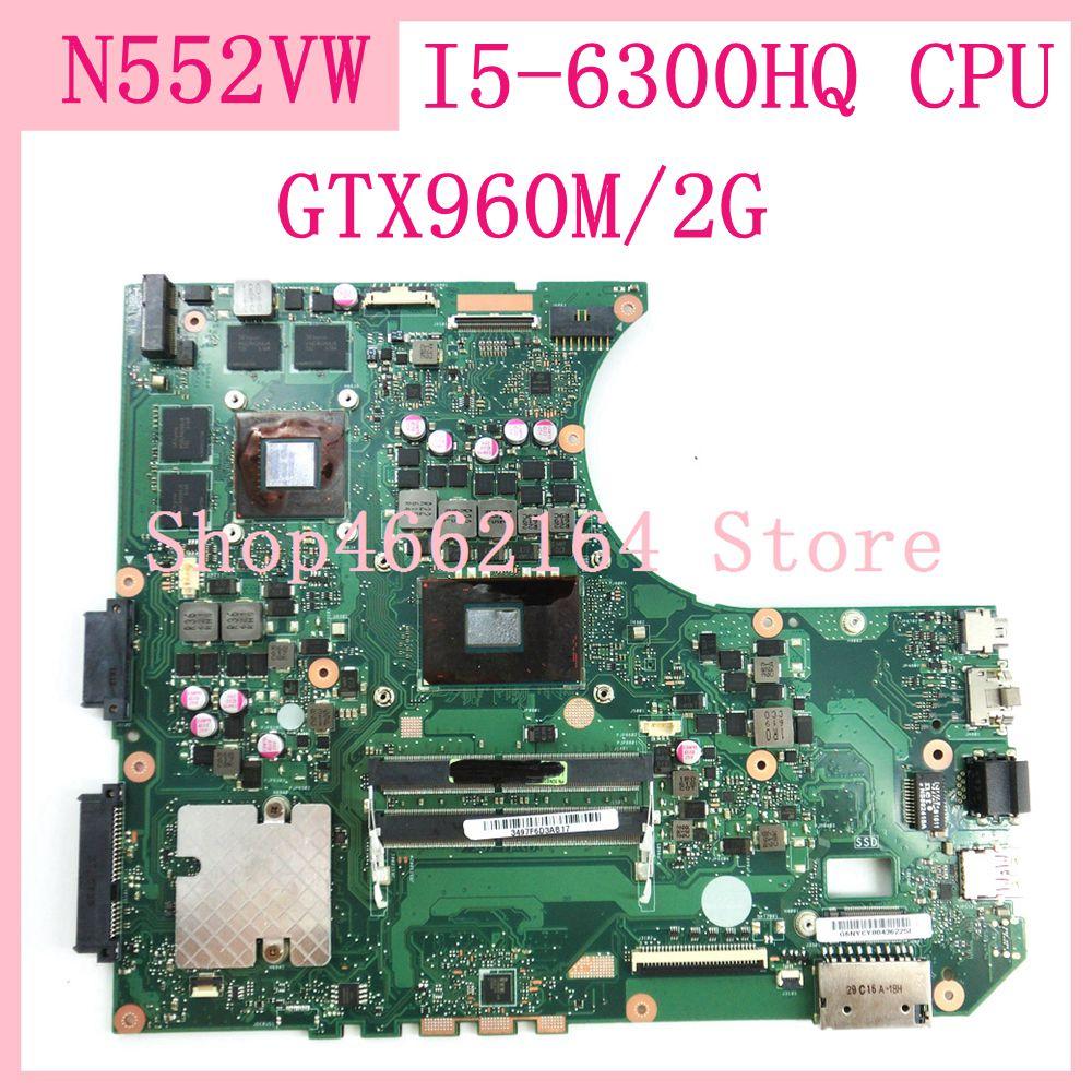 N552VW placa base/I5-6300HQ CPU GTX960/2G placa madre para ASUS N552V N552VW placa base de computadora portátil 90NB0AN0-R00050 100% probado OK