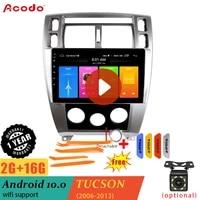 acodo 2g ram16g rom android 10 0 car radio multimedia player for hyundai tucson 2006 2013 navigation gps 2 din