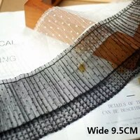 9 5cm wide luxury tulle white black pleated mesh embroidery lace fabirc ribbon collar neckline trim curtains dress sewing decor