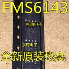 10 PCS FMS6143 FMS6143CSX FMS6143CS FAIRCHILD new imported