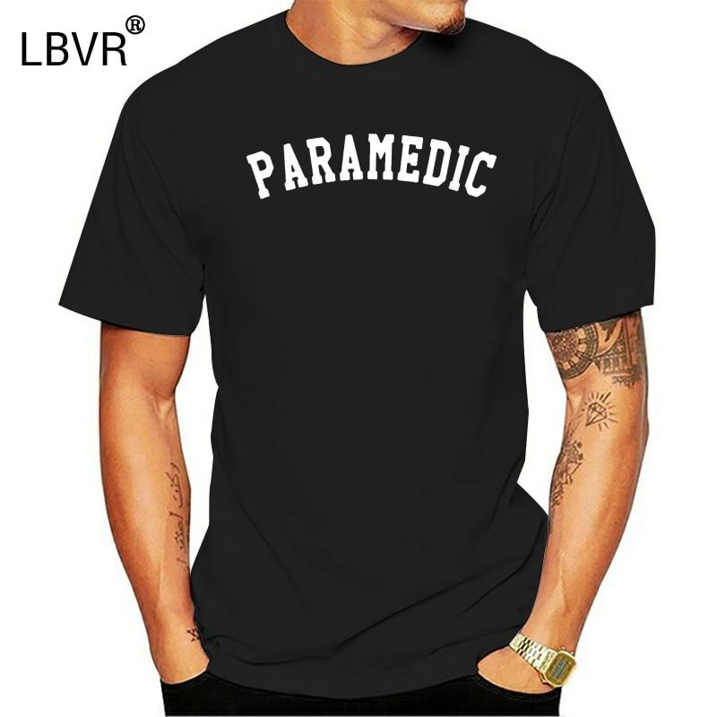 Printing Popular Paramedic Tshirt For Men 2019 Sunlight Big Size S~5xl Standard Tee Shirt Harajuku Slogan Hiphop
