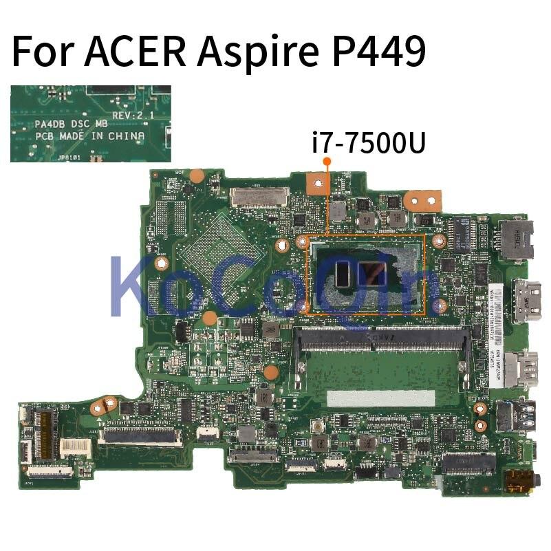 para Acer Aspire I7-7500u Notebook Mainboard Pa4db Sr341 Ddr4 Laptop Motherboard P449 P449-m P459 P459-m P449-mg