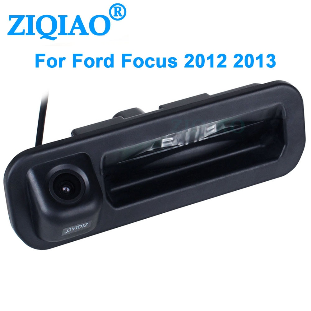 ZIQIAO for Ford Focus 2 3 Hatchback Sedan 2012 2013/ SW 2015 Dedicated Trunk Handle Rear View Camera HS067