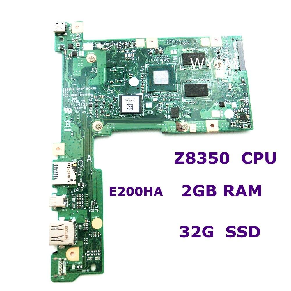 E200HA اللوحة الرئيسية Z8350 CPU 32G SSD HD بطاقة الرسومات 2G RAM ل ASUS E200HA E200H اللوحة الأم للكمبيوتر المحمول 100% اختبار شحن مجاني