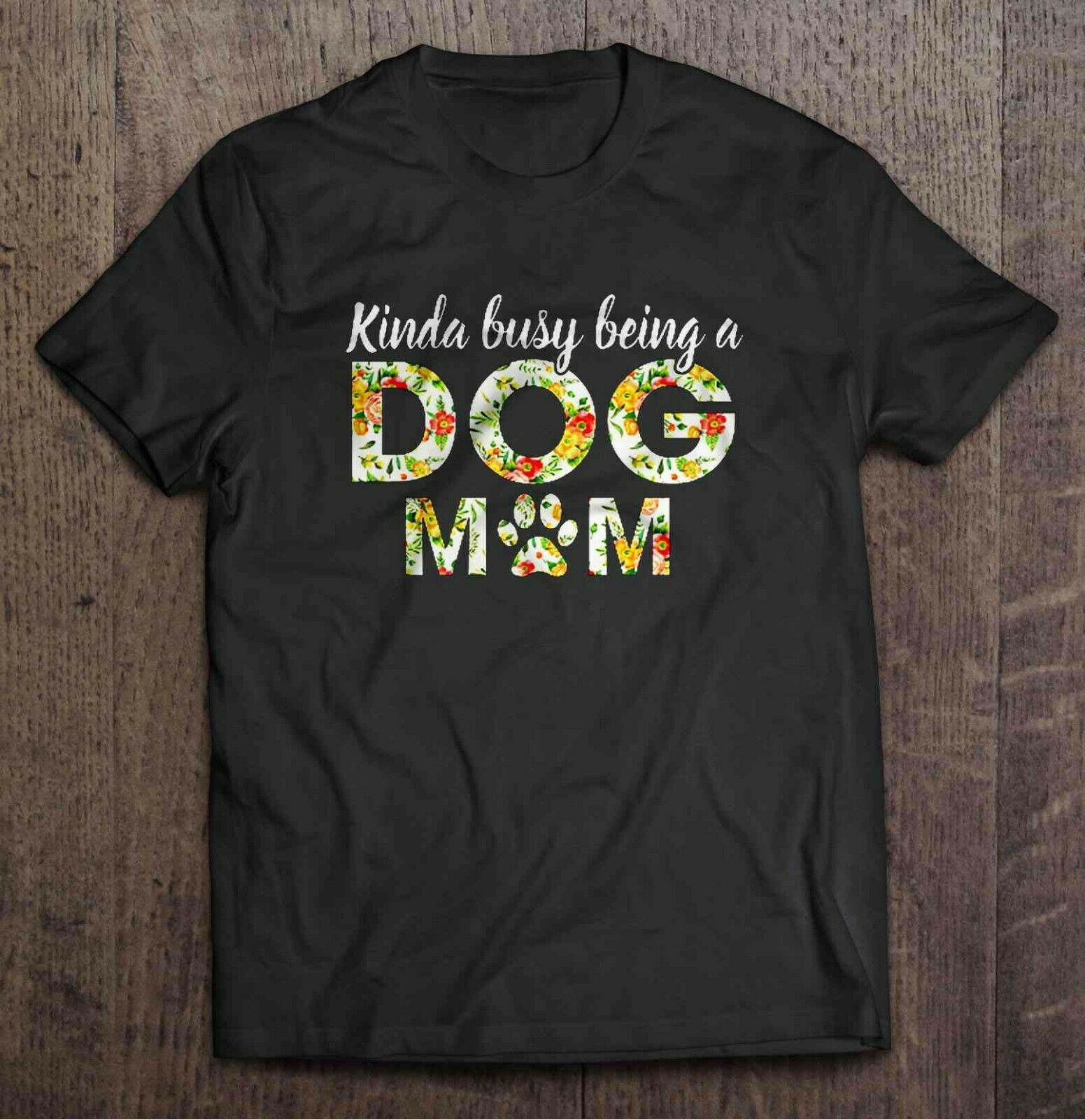 Un poco ocupado siendo un perro mamá Día de la madre para perro mamá camiseta