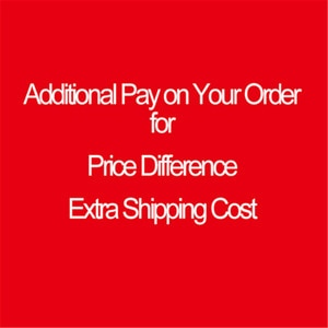 2.55 Additional Pay on Your Order for Price Difference Extra Shipping Cost and Other Causes