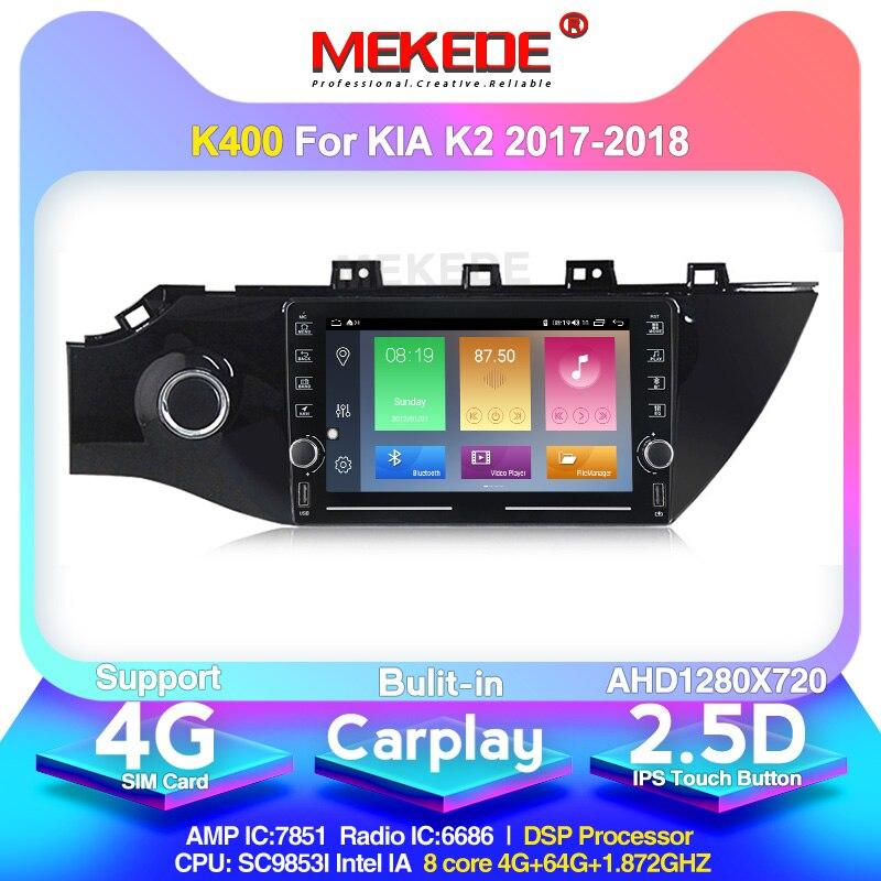 MEKEDE  9853 android 10 HD 2.5D screen Car Radio Multimedia player for KIA K2 2017 bluetooth carplay Navigation FM 4G internet