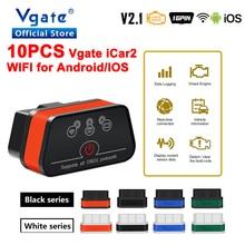 Бесплатная доставка 10 шт. Vgate iCar2 ELM327 OBD OBD2 Wifi сканер автомобильный диагностический инструмент для Android/IOS ELM 327 ODB2 автомобильный считыватель кодов