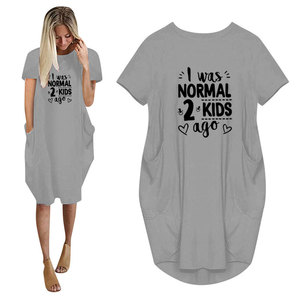 Summer I Was Normal 2 Kids Ago Print Women Casual Loose Dress With Pocket Ladies Fashion O Neck Long Tops Female T Shirt Dress