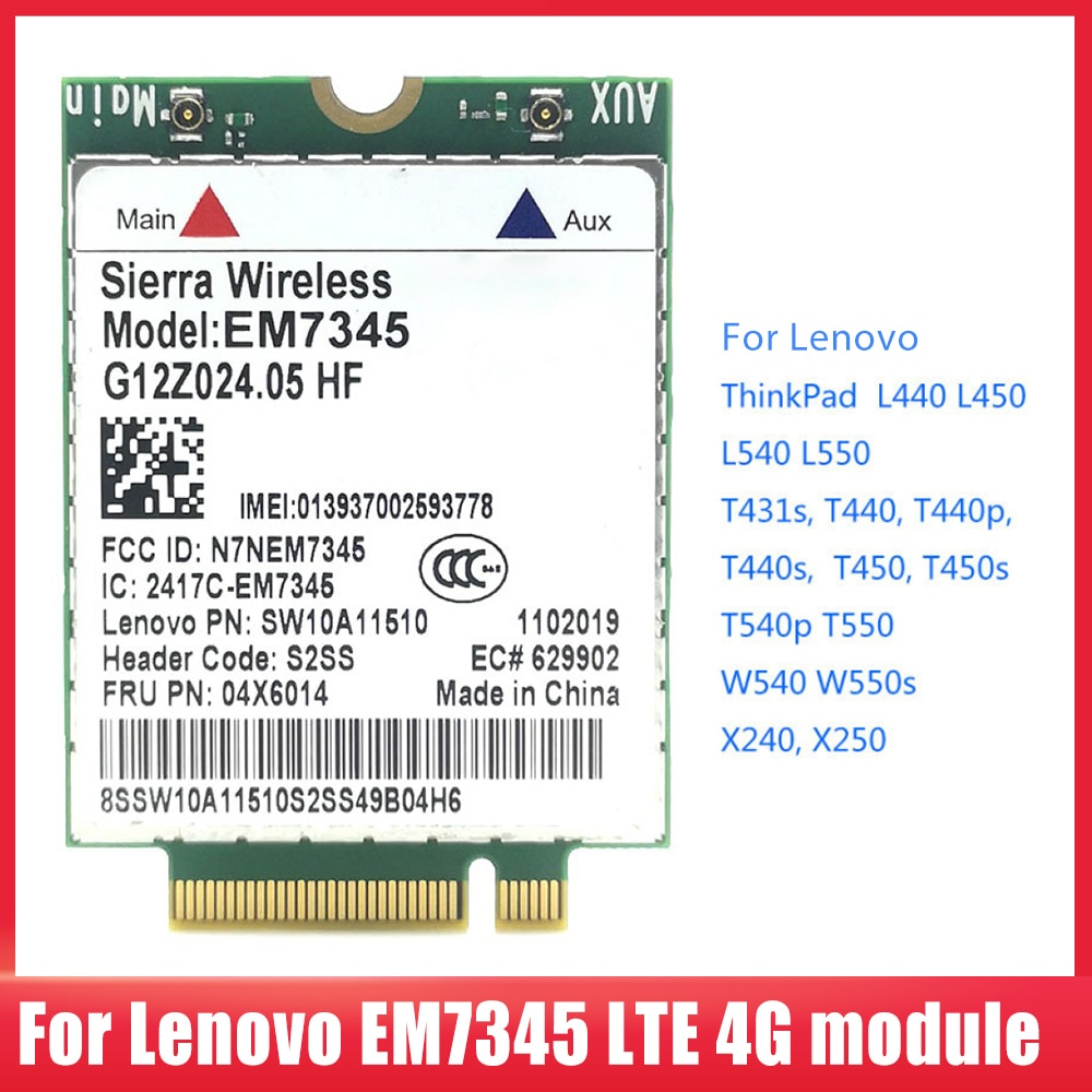 EM7345 LTE 4G وحدة بطاقة شبكة لاسلكية FRU 04X6014 NGFF M.2 بطاقة WWAN لينوفو ثينك باد T450 X250 X240 T440 L440
