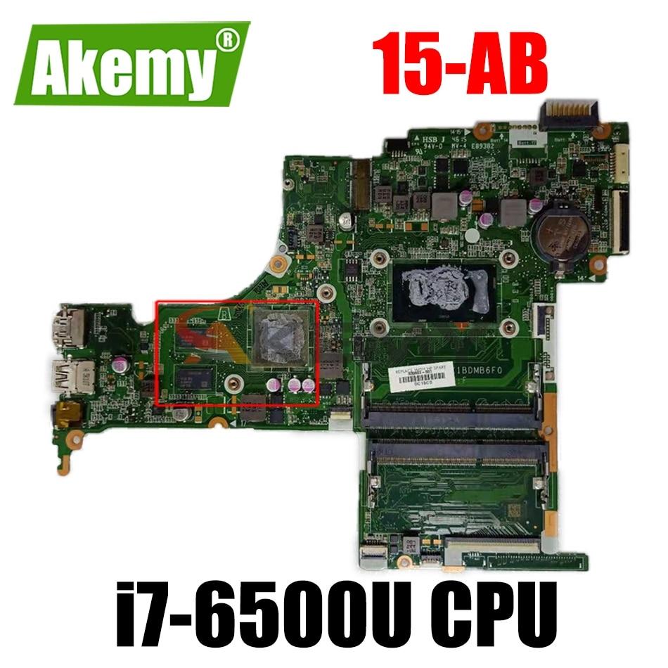 ل HP بافيليون 15-AB 15-AN 15-AN098NR 836093-601 DAX1BDMB6F0 اللوحة الأم للكمبيوتر المحمول مع i7-6500U 836093-501 836093-001 100% اختبارها