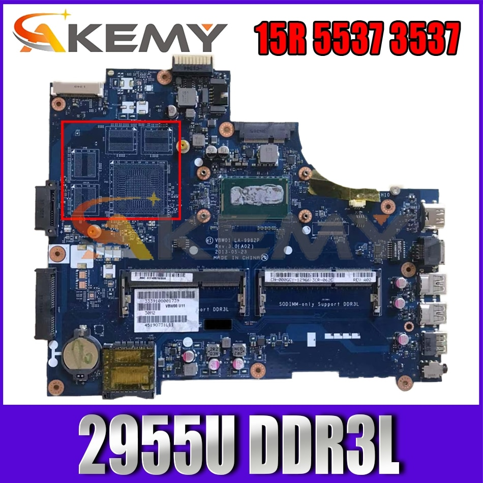 VBW01 LA-9982P LA-9981P CN-0D28MX 0D28MX اللوحة المحمول لديل انسبايرون 15R 3537 5537 اللوحة مع 2955U DDR3L 100% اختبار