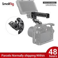 SmallRig DSLR Camera Rig NATO Top Handle Quick Release Hand Grip Compatible w/ SmallRig A6500 BMPCC 4 K Cage or Nato Rail 2439