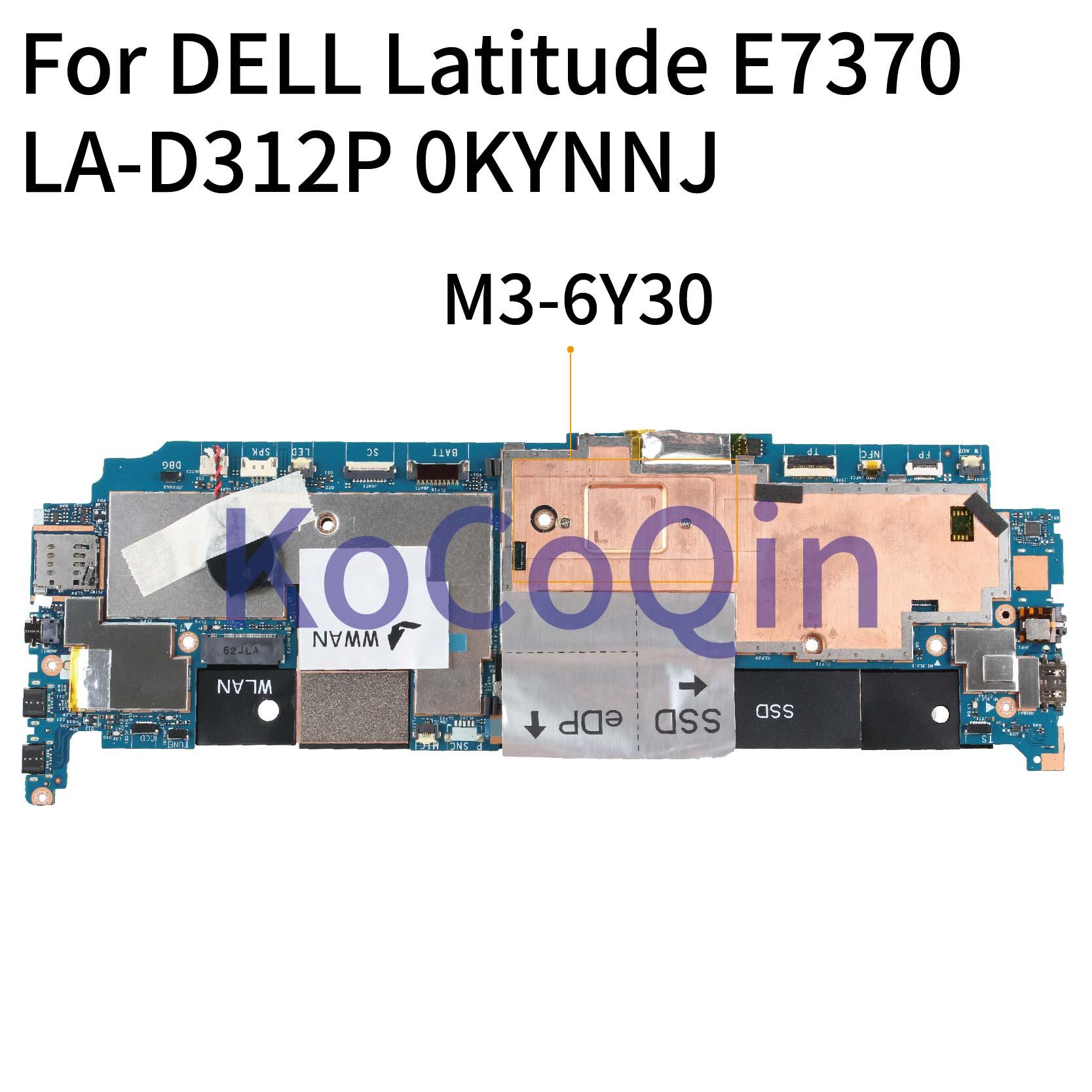 KoCoQin ordenador portátil placa madre para DELL latitud 13 E7370 M3-6Y30 placa base CN-0KYNNJ 0KYNNJ AAU30 LA-D312P SR2EN