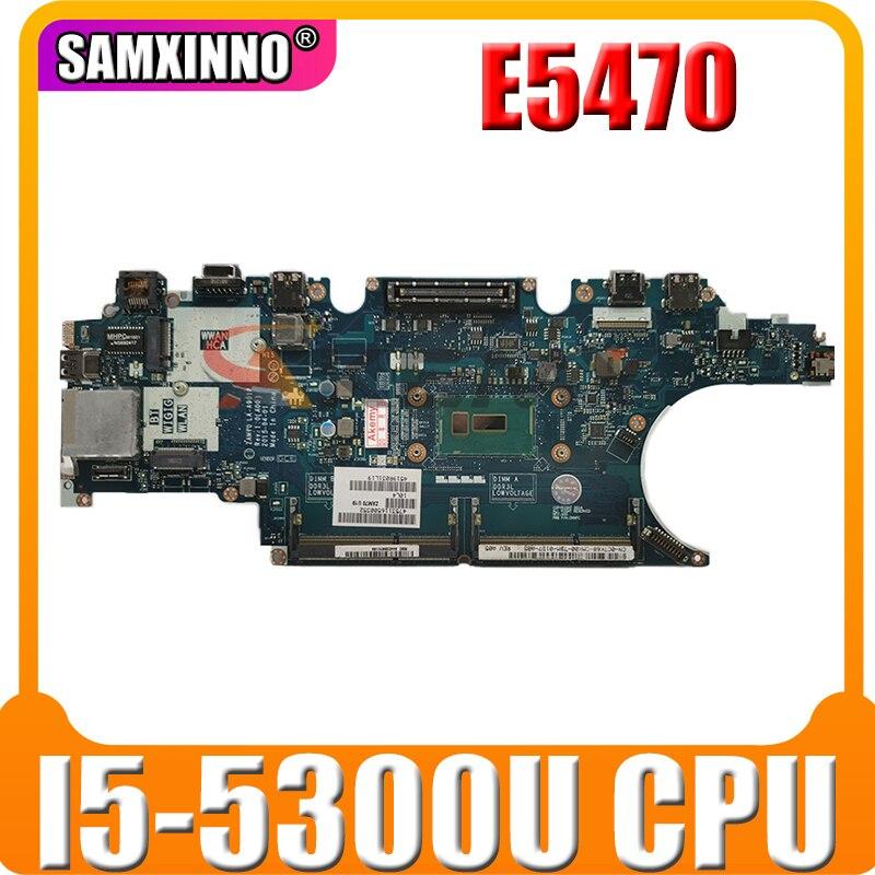Akemy لأجهزة الكمبيوتر المحمول ديل خط العرض E5470 اللوحة الأم مع SR23X I5-5300U وحدة المعالجة المركزية CN-0C7K68 0C7K68 C7K68 ZAM70 LA-A901P REV:1.0(A00)
