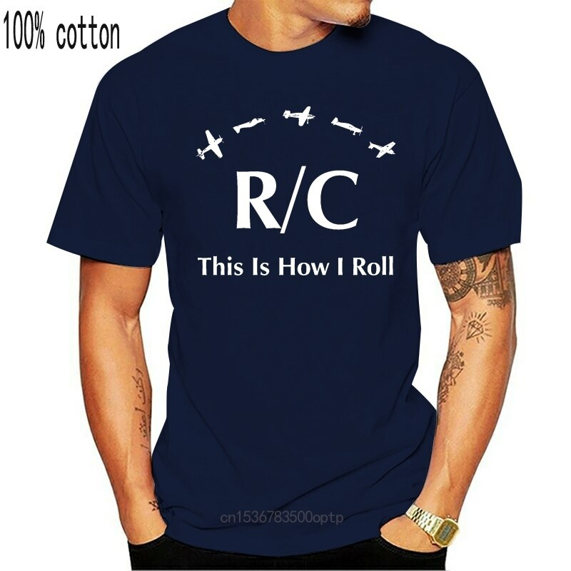 New RC Plane Radio Control This Is How I Roll T-Shirt Printed T-Shirt Men'S Short Sleeve O-Neck T Shirts Summer Stree Twear