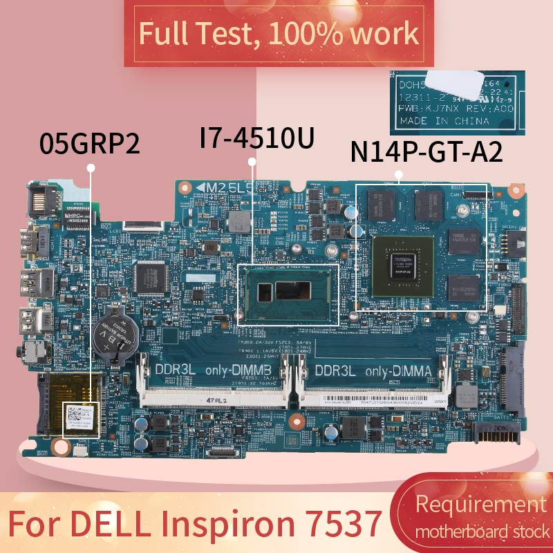 For DELL Inspiron 7537 05GRP2 12311-2 SR1EB I7-4510U N14P-GT-A2 DDR3L Notebook motherboard Mainboard full test 100% work