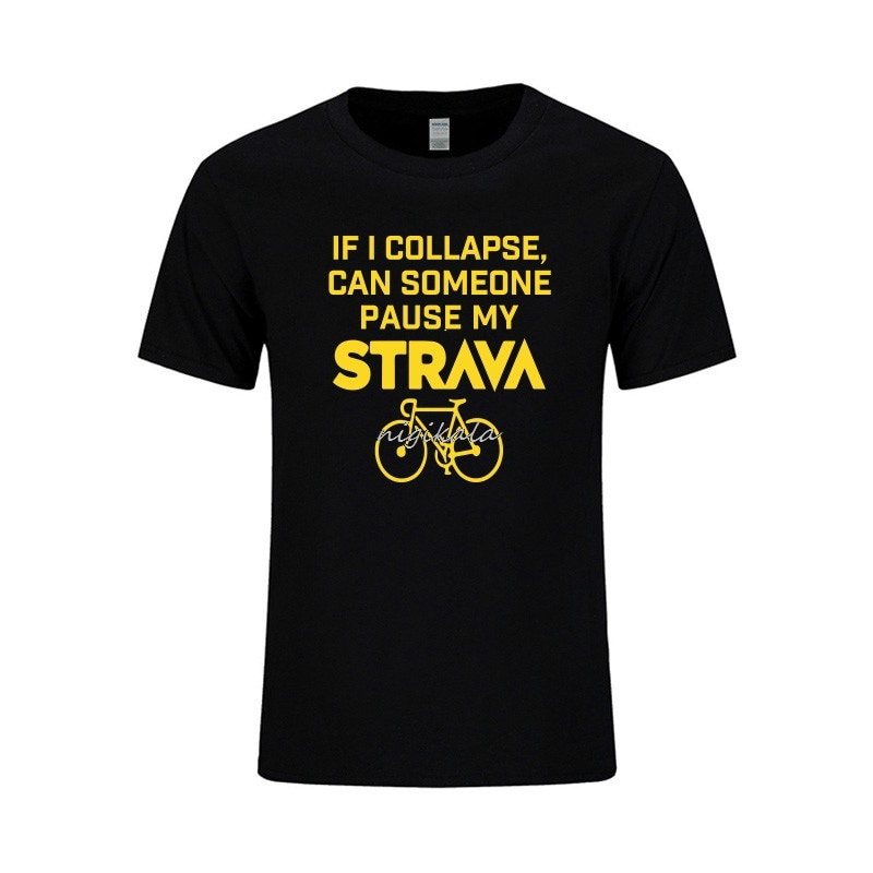 If I Collapse Can Someone Pae My Strava Print Casual Mens T Shirts Summer nigikala Men's Tops Short Sleeve Men T-shirt