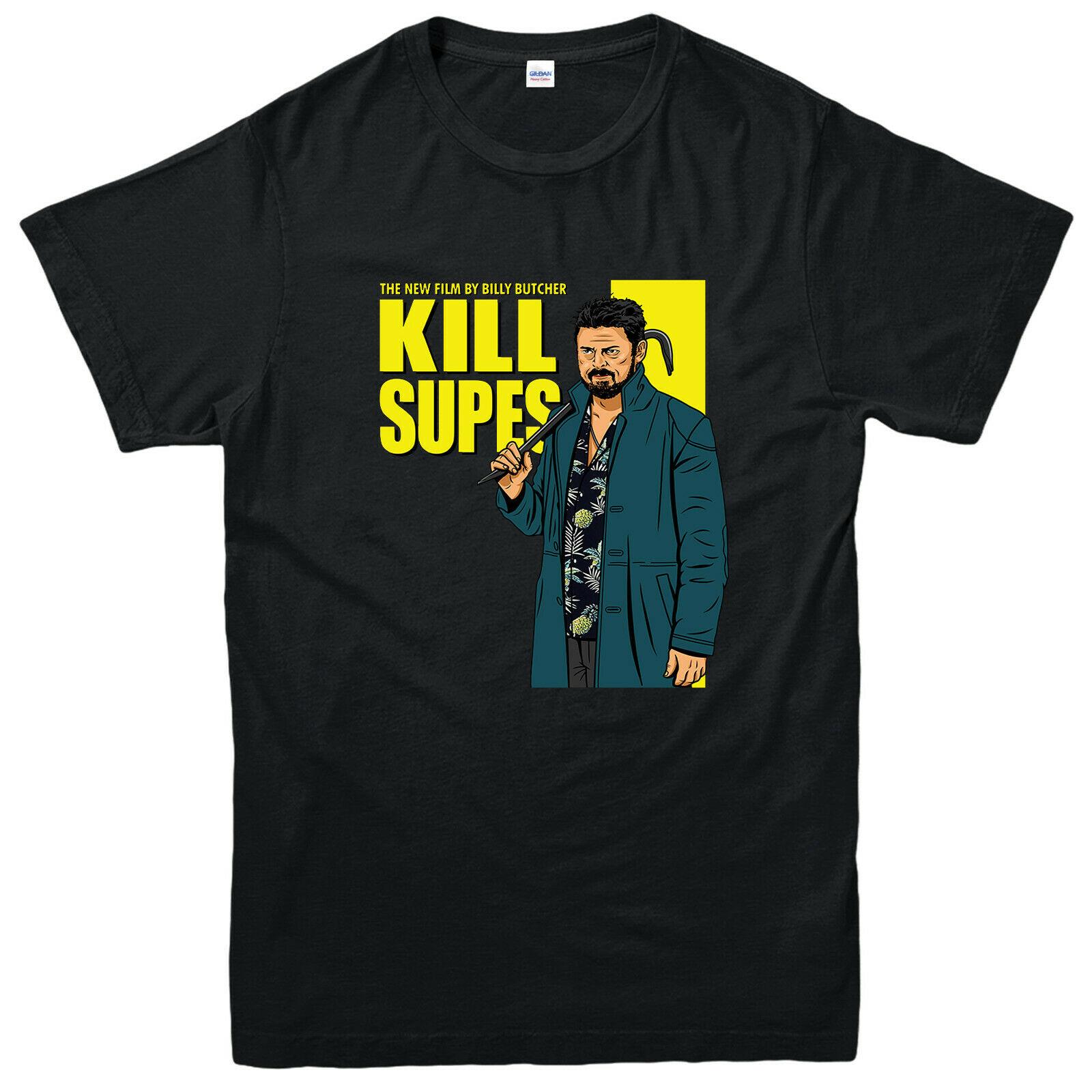 Camiseta Kill The Supes can, nueva película de la serie de películas...